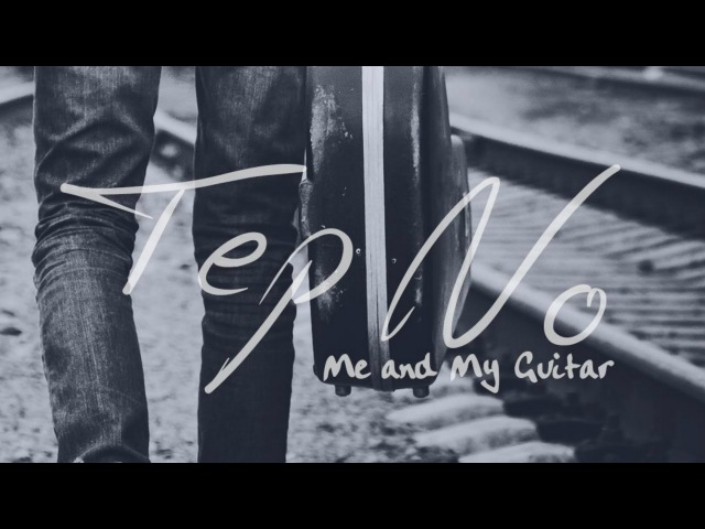 Tep No Me And My Guitar Official Music Video