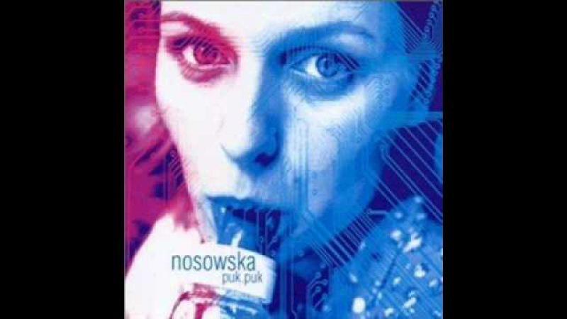 Nosowska - Jeśli wiesz co chcę powiedzieć...