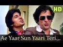 Aye Yaar Sun Yaari Teri Amitabh Bachchan Shashi Kapoor Suhaag 1979 Songs Mohd Rafi