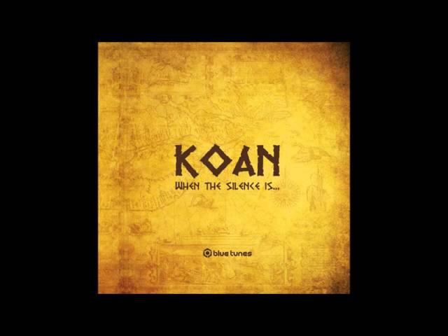Koan - When the Silence is Speaking... (Full Album)