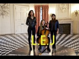 L.E.J - CAN'T HOLD US - Macklemore Cover - Acoustic Session -