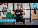 Josh Bridges Crossfit Workouts Muscle Madness