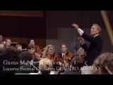 Gustav Mahler Symphony No. 1 (Lucerne Festival Orchestra, Abbado)