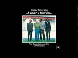 Oscar Peterson Trio - With Herb Ellis Hello Herbie. 1969. ( Full Album)