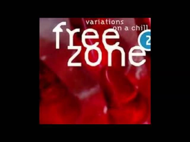FREEZONE 2 - Variations On A Chill CD1