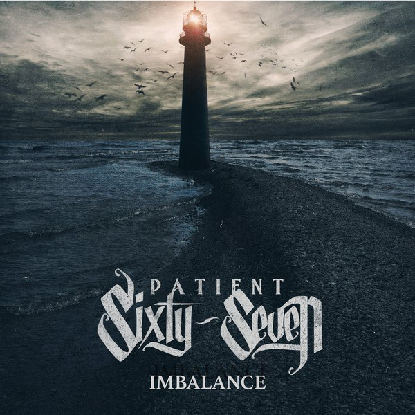 Patient Sixty-Seven - Imbalance [EP] (2015)
