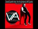 David Guetta Feat Ne-Yo  &amp Akon &amp Will Sparks - Play Hard (DJ Vadim Adamov Mash Up)