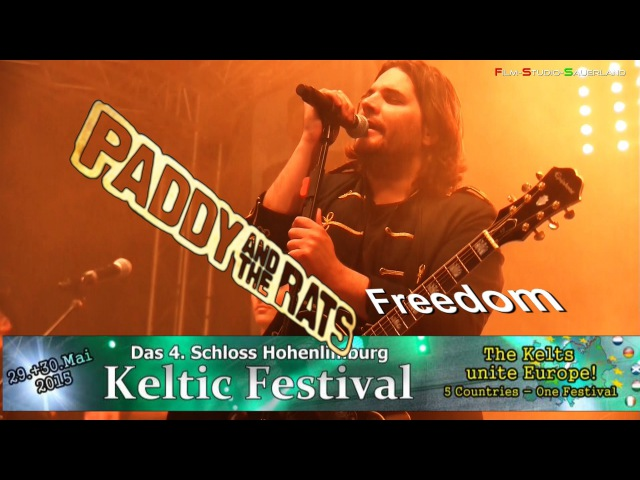 Paddy and the Rats - Freedom - Keltic Festival Schloss Hohenlimburg 2015