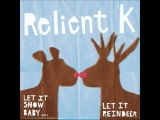 Relient K - We Wish You A Merry Christmas