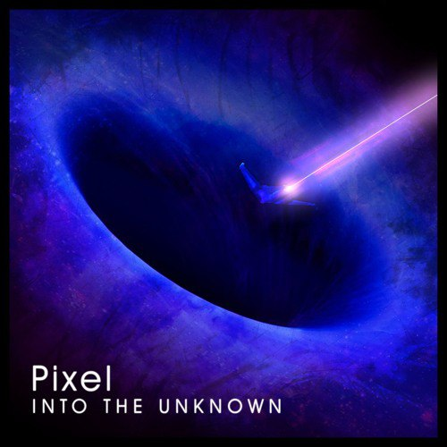 Pixel - Into The Unknown (2016)