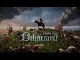 Kingdom Come Deliverance - Трейлер (Trailer, Геймплей, Обзор)
