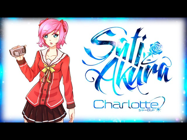 [Charlotte OP RUS FULL] Bravely You (Cover by Sati Akura)
