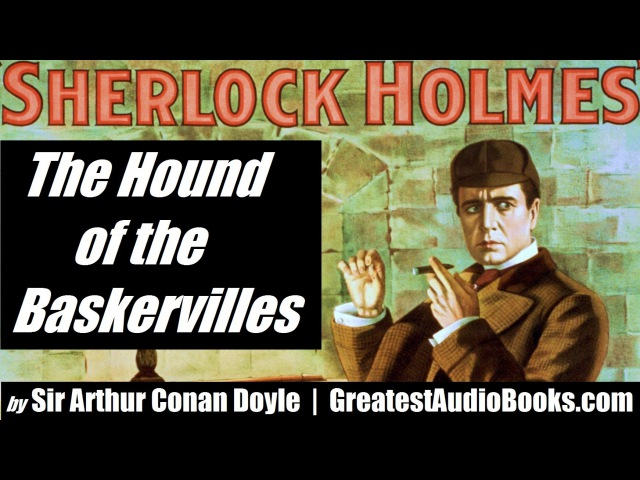 SHERLOCK HOLMES: The Hound of the Baskervilles - FULL AudioBook | GreatestAudioBooks.com