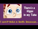 THERE´S A HIPPO IN MY TUB - nursery rhymes