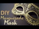 DIY Masquerade Mask from scratch