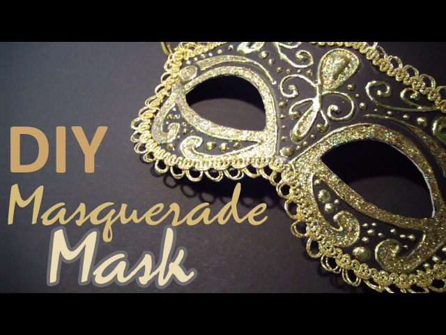 DIY Masquerade Mask (from scratch)