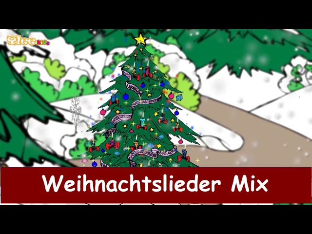 Traditionelle Weihnachtslieder Mix Ihr Kinderlein kommet Jingle Bells etc Sing mit Yleekids