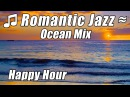 Smooth Jazz Instrumental Romantic Chill Out Music Hour Saxophone Piano Love Songs Playlist Study Mix