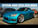 HDAY Atco 2015 Official Video