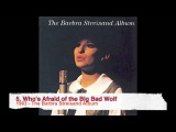 1963 - The Barbra Streisand Album - 5. Who's Afraid of the Big Bad Wolf