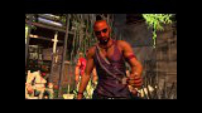 Far Cry 3 - Ваас и его пламенные речи