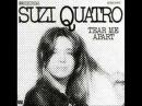 Suzi Quatro Savage silk