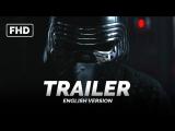 Трейлер №2: «Звёздные войны: Пробуждение силы / Star Wars: Episode VII - The Force Awakens» 2015