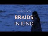 BRAIDS -