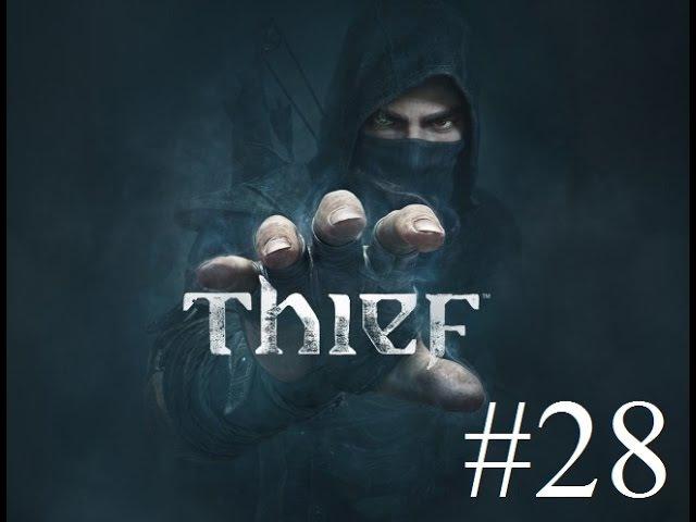 Thief Вор часть 28 Разбитое сердце часть 3 Назад к Эктору Стоунмаркетская Ведьма прохождение28