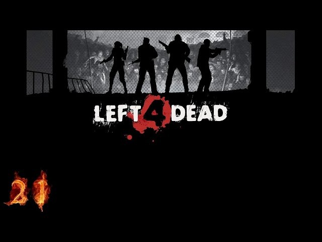 Left 4 Dead Gameplay Part21