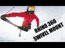 Rhino 360 Swivel Mount TEST - Jesper Tjäder