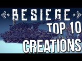 Top 10 Best Besiege Creations - The Best Designs