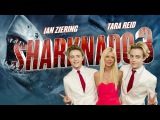 Jedward dont want to see a Sharknado 4 without Tara Reid