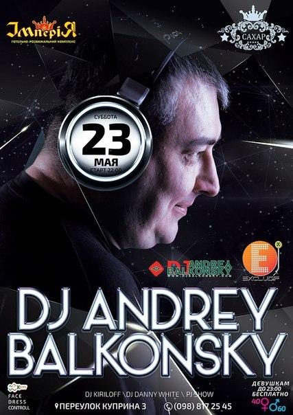 DJ ANDREY BALKONSKY ЛУЧШИЕ ТРЕКИ СКАЧАТЬ БЕСПЛАТНО