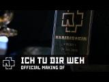 Rammstein - Ich Tu Dir Weh (Official Making Of)