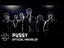 Rammstein - Pussy (Official Making Of)
