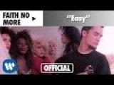 Faith No More - Easy (Official Music Video)