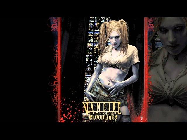 Vampire The Masquerade - Bloodlines Soundtrack (Full)