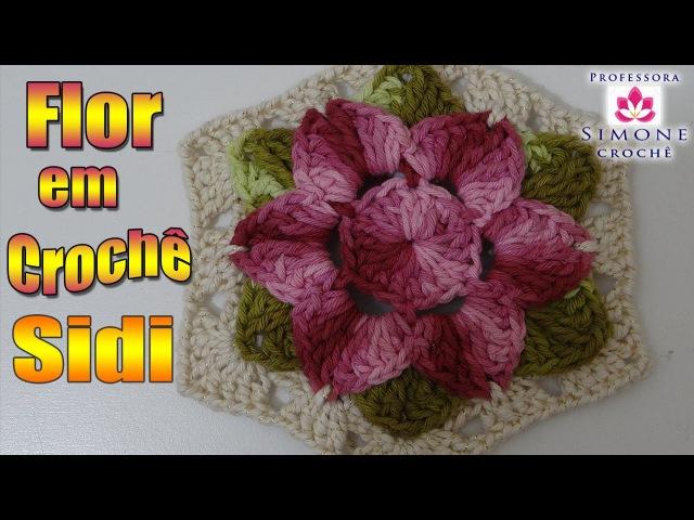 Passo a passo Flor de Crochê Sidi - Professora Simone