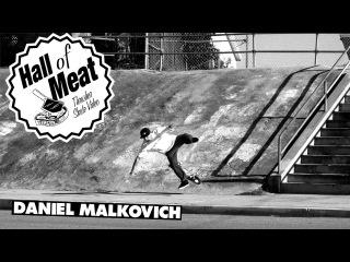 Hall Of Meat: Daniel Malkovich