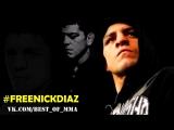 Nick Diaz - Highlights/Tribute #FREENICKDIAZ