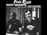 Dizzy Gillespie &amp Lalo Schifrin - Free Ride (1977) Full Album