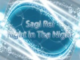 Sagi Rei - Right in The Night HQ