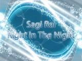 Sagi Rei - Right in The Night HQ