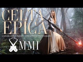Musica celta instrumental medieval epica de peliculas 2015