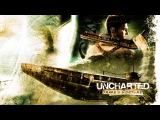 Uncharted: Drake's Fortune - The Movie [HD] Сюжетный игровой фильм на русском
