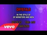 Of Monsters and Men - Crystals (Karaoke)