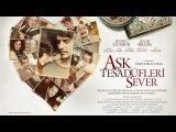 Любовь любит случайности / Aşk tesadüfleri sever (2011)
