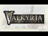 Valkyria Chronicles: русское прохождение. Часть №01: пролог
