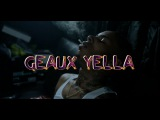 Geaux Yella - By Myself